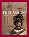 Old Magic by Nicholas Clapp