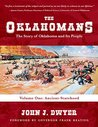 The Oklahomans: The Story of Oklahoma and Its People Vol.1