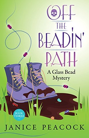 Off the Beadin' Path (Glass Bead, #3)
