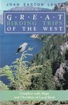Great Birding Trips of the West