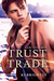Trust Trade (Gem City Grit, #1)
