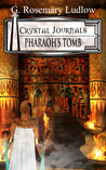 Pharaoh's Tomb by G. Rosemary Ludlow