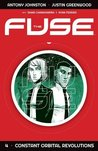 The Fuse, Vol. 4: Constant Orbital Revolutions