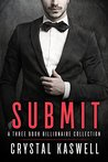 Submit: An Alpha Billionaire Romance Collection
