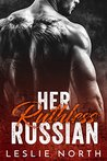 Her Ruthless Russian (Karev Brothers, #1)