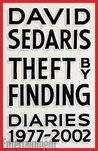 Theft by Finding: Diaries (1977-2002)