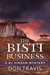 The Bisti Business (A BJ Vinson Mystery, #2)