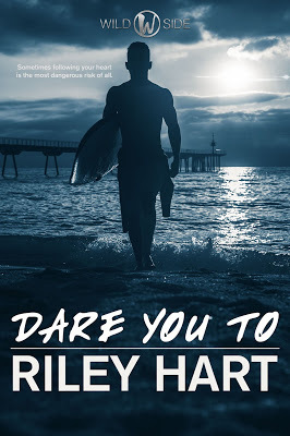 Dare You To (It Was Always You) (Wild Side, #0.5)