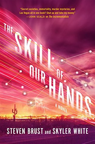 The Skill of Our Hands (Incrementalists, 2)