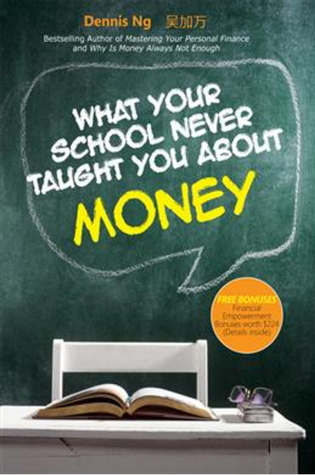 What Your School Never Taught You About Money