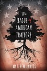 The League of American Traitors
