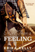More Than a Feeling by Erika Kelly