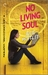 No Living Soul: A Lexi Carmichael Mystery, Book Nine