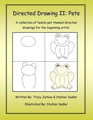 Directed Drawing-2-Pets: A collection of twelve pet themed directed drawings for the beginning artist.