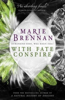 Image result for with fate conspire by marie brennan