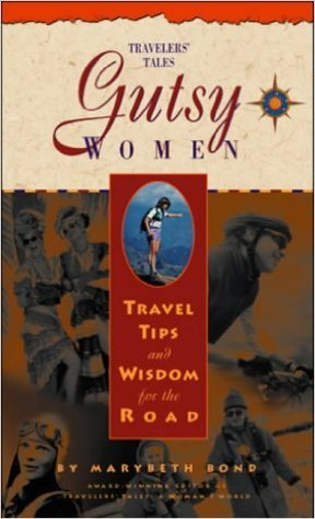 Gutsy Women by Marybeth Bond