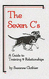 The Seven C's: A Guide to Training & Relationships