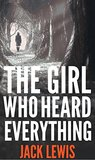 The Girl Who Hear...