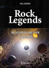 Rock Legends: The Asteroids and Their Discoverers