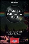 Finding a Million-Star Hotel: An Astro-Tourist S Guide to Dark Sky Places