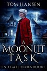 A Moonlit Task: An Urban Fantasy Mystery Novel