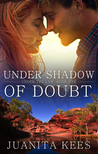 Under Shadow Of Doubt (Under the Law, #1)