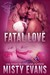 Fatal Love (SEALs of Shadow Force #4)