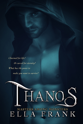Thanos (Masters Among Monsters, #3)