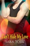 Can't Hide My Love