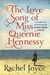 The Love Song of Miss Queenie Hennessy: A Novel (Harold Fry, #2)