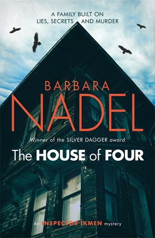 The House of Four (Inspector Ikmen #19) - Barbara Nadel