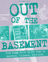 Out of the Basement by David a Ensminger