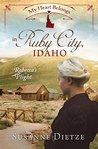 My Heart Belongs in Ruby City, Idaho: Rebecca's Plight