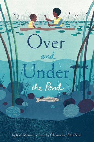 Over and Under the Pond by Kate Messner
