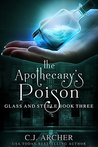 The Apothecary's Poison (Glass and Steele Book 3)