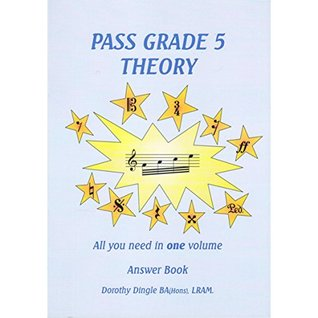 Pass Grade 5 Theory (All You Need in One Volume) - ANSWER BOOK