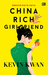 China Rich Girlfriend - Kekasih Kaya Raya (Crazy Rich Asians #2)