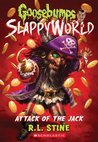 Attack of the Jack (Goosebumps SlappyWorld, #2) by R.L. Stine