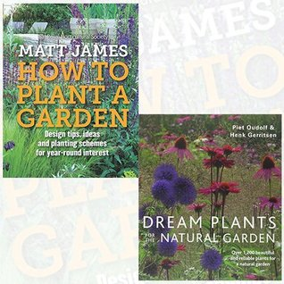 RHS How to Plant a Garden and Dream Plants for the Natural Garden 2 Books Bundle Collection - Design tricks, ideas and planting schemes for year-round interest [Hardcover]