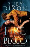 Fire In His Blood: A Post-Apocalyptic Dragon Romance