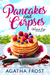 Pancakes and Corpses (Peridale Cafe Mystery, #1)