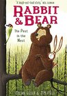 The Pest in the Nest (Rabbit and Bear, #2)
