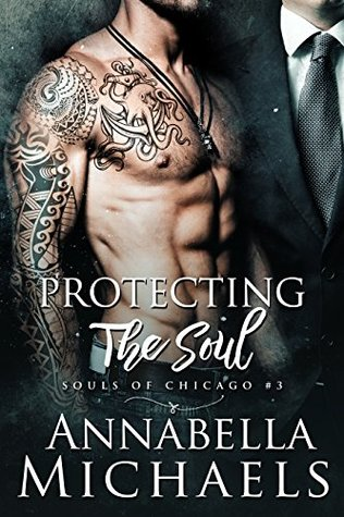 Protecting the Soul (Souls of Chicago, #3)