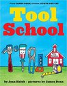 Tool School by Joan Holub