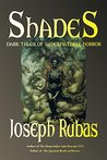 Shades: Dark Tales of Supernatural Horror