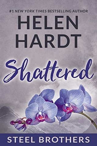 Shattered (The Steel Brothers Saga #7) - Helen Hardt