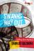 Swann's Way Out (Henry Swan...