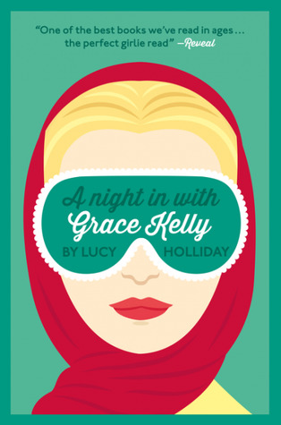 A Night in with Grace Kelly (Libby Lomax, #3)