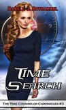Time Search (The Time Counselor Chronicles #3)