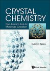 Crystal Chemistry:From Basics to Tools for Materials Creation